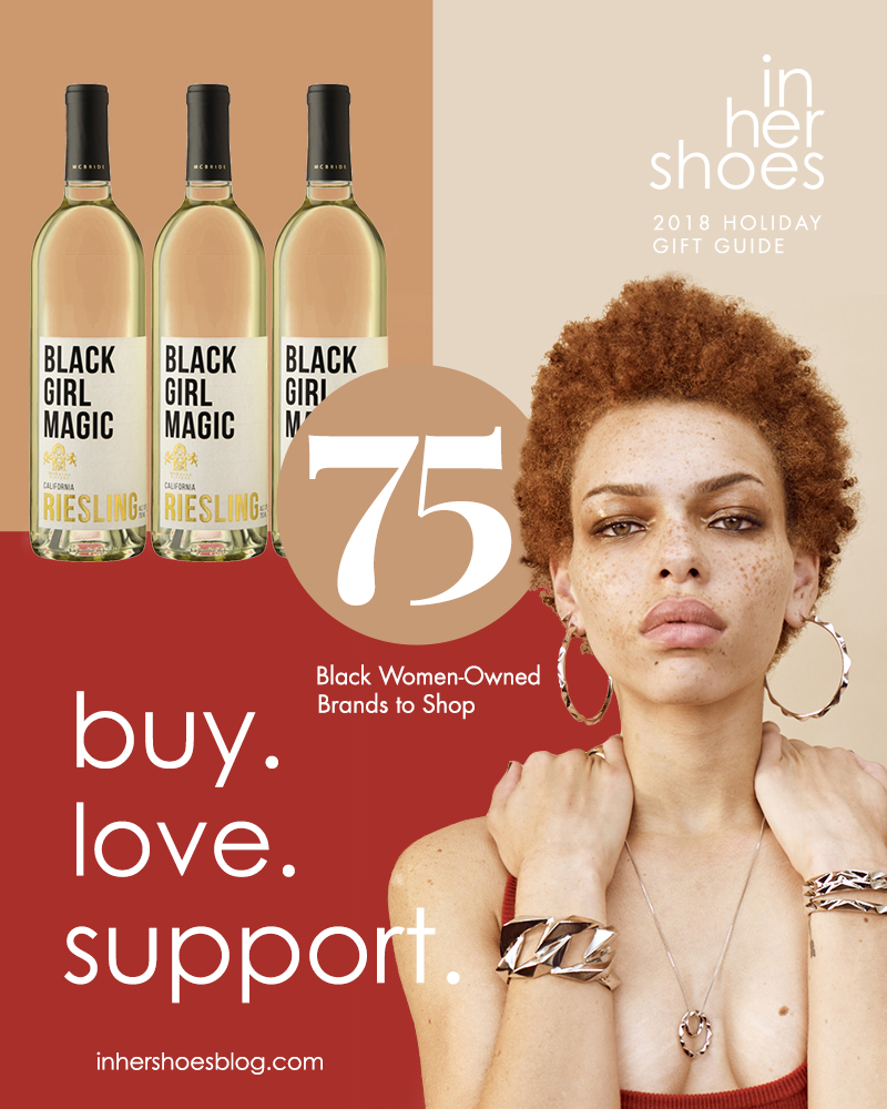 1ba928cedc9 In Her Shoes 2018 Holiday Gift Guide  75 Black Women-Owned Brands to Shop